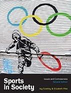 Sports in Society by Jay Coakley