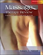 Massage Therapy Review: Passing the NCETMB,…