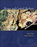 Rose, Peter: Money and Capital Markets with S&P Bind-in Card (McGraw-Hill/Irwin Series in Finance, Insurance, and Real Est)