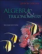 Algebra & Trigonometry (2nd ed.) by John…