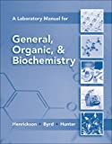 Henrickson, Charles: Lab Manual for General, Organic & Biochemistry
