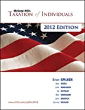 Spilker, Brian: McGraw-Hill's Taxation of Individuals, 2012e