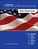 Spilker, Brian: McGraw-Hill's Taxation of Business Entities, 2012e