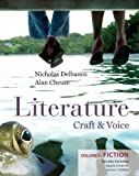Delbanco,Nicholas: Literature: Craft & Voice (Fiction, Poetry, Drama) with Connect Literature Access Card: Three Volume Set