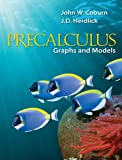 Coburn, John: Graphing Calculator Manual for Precalculus: Graphs & Models
