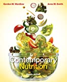 Wardlaw, Gordon: Combo: Contemporary Nutrition with Connect Plus 1 Semester Access Card & Dietary Guidelines 2011 Update Includes MyPlate, Healthy People 2020 and Dietary Guidelines for Americans 2010