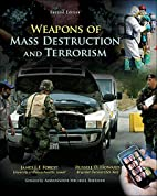 Weapons of Mass Destruction and Terrorism…