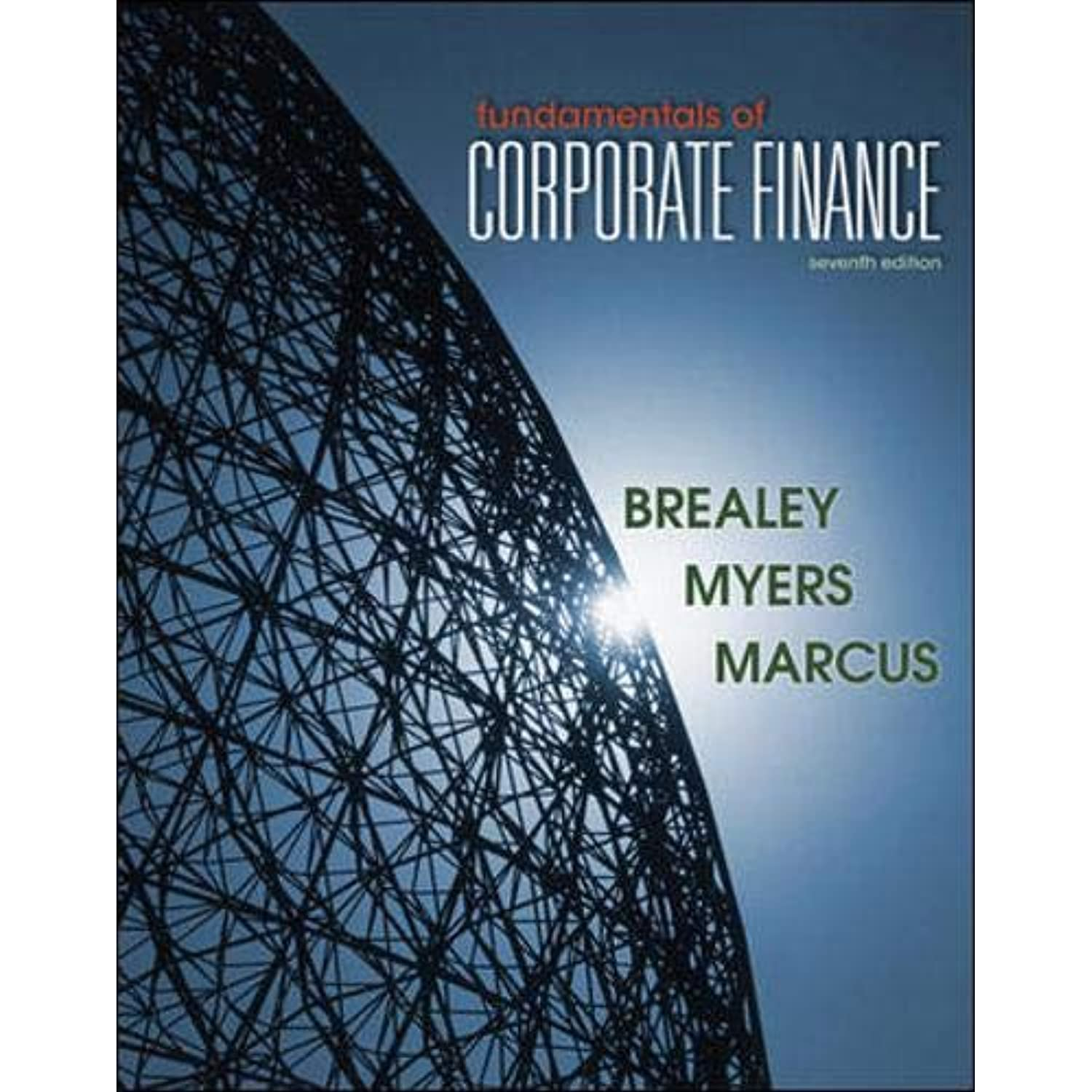 fundamentals of corporate finance 9th edition solutions the mba decision Principles of managerial finance gitman 14th edition solutions of financial management brigham houston 13th fundamentals of financial management brigham.