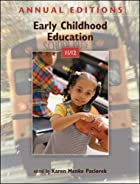 Annual Editions: Early Childhood Education…