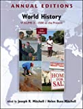Mitchell, Joseph: Annual Editions: World History, Volume 2: 1500 to the Present
