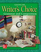 Writer's Choice Grade 8 Student Edition :…