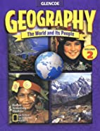 Geography: The World and Its People, Volume…