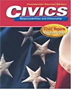 Civics: Responsibilities and Citizenship by…