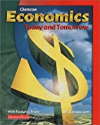 Glencoe economics : today and tomorrow by…