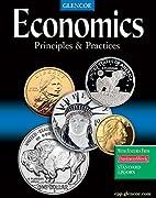 Economics: Principles and Practices by J.K