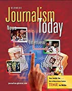 Journalism Today, Student Edition by Glencoe…