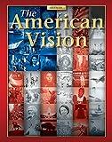 Glencoe McGraw-Hill: The American Vision, Student Edition