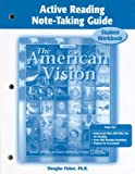 Fisher, Douglas: The American Vision Active Reading Note-Taking Guide: Student Workbook