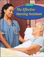The Effective Nursing Assistant, Student…