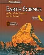 Earth Science, California Edition: Geology,…