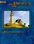 Glencoe Literature: American Literature by…
