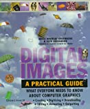 Greenberg, Seth: Digital Images: A Practical Guide