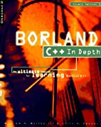 Borland C++ in depth by William H. Murray