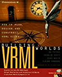 Hassinger, Sebastian: Building VRML Worlds