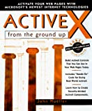 Mueller, John: Activex from the Ground Up