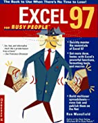Excel 97 for Busy People: The Book to Use…