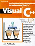 Mueller, John: Visual C++ 5 from the Ground Up