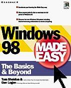 Windows 98 Made Easy by Thomas Sheldon