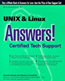 Russel, Charlie: UNIX and LINUX Answers!: Certified Tech Support