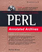 Perl: Annotated Archives by Martin C. Brown