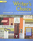 Writer's Choice: Grammar and…