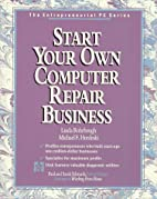 Start Your Own Computer Repair Business/Book…