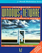 Integrating Windows and Netware: A…