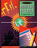 Kinnear, Thomas C.: Marketing Research: An Applied Approach
