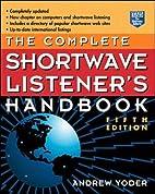 The Complete Shortwave Listener's Handbook…