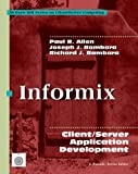Allen, Paul R.: Informix: Client/Server Application Development (Mcgraw-Hill Series on Client/Server Computing)