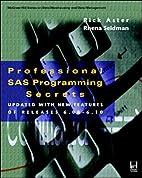 Professional SAS Programming Secrets by Rick…