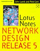 Lotus Notes and Domino Network Design by…
