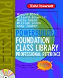 Green, William: Powerbuilder Foundation Class Library Professional Reference (Team Powersoft Series)