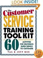 The Customer Service Training Tool Kit : 60 Training Activities for Customer Service Trainers