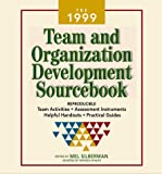 Mel Silberman: The 1999 Team and Organization Development Sourcebook