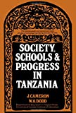 William Dodd: Society, Schools, and Progress in Tanzania