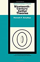 Nineteenth Century Aether Theories (Selected…