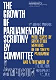 Morris, Alf: Growth of Parliamentary Scrutiny by Committee