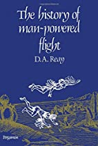 The History of Man-powered Flight by D. A.…