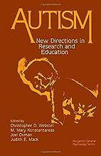 Autism (General Psychology) by C.D. Webster